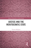 Justice and the Meritocratic State book cover